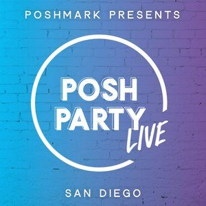 Posh Party LIVE | San Diego